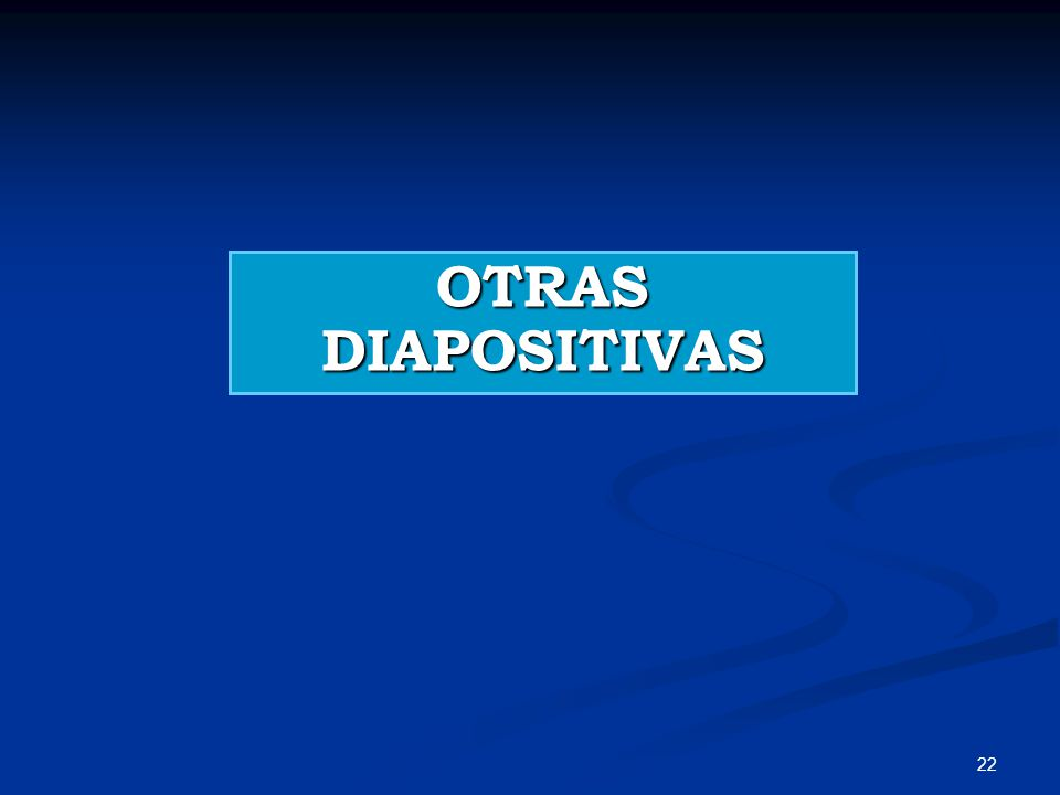OTRAS DIAPOSITIVAS