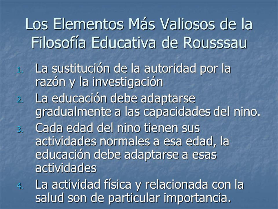 Los Elementos Más Valiosos de la Filosofía Educativa de Rousssau