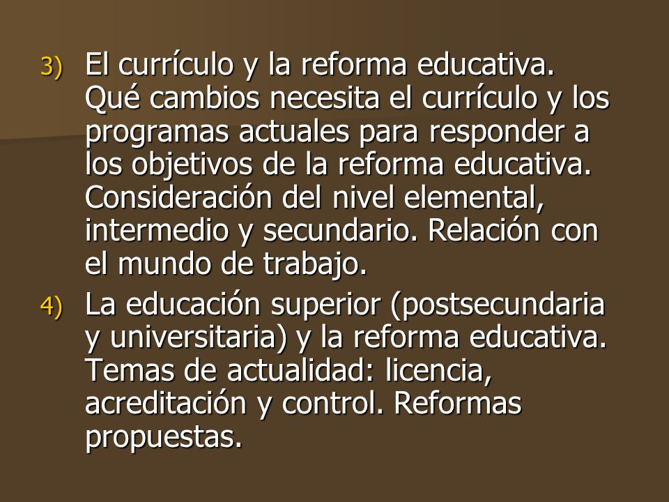 El currículo y la reforma educativa