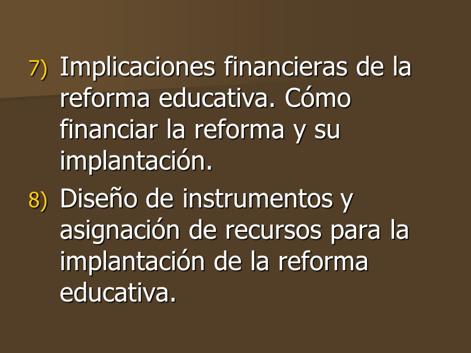 Implicaciones financieras de la reforma educativa