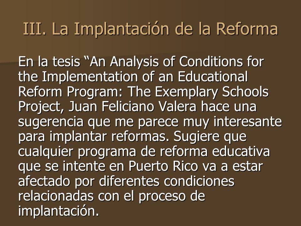 III. La Implantación de la Reforma