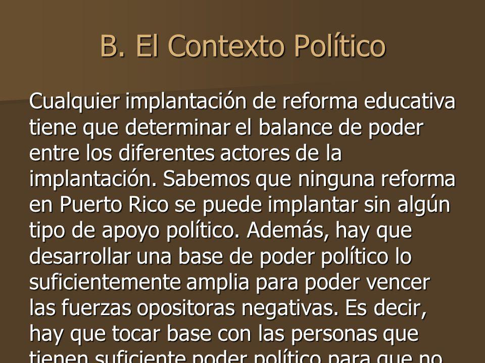 B. El Contexto Político
