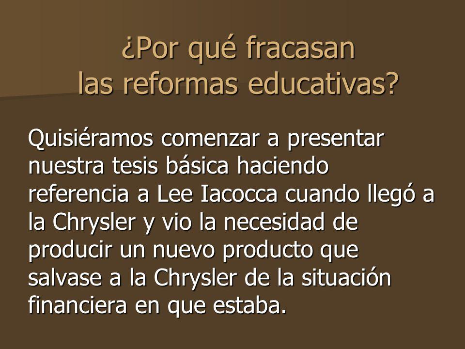 ¿Por qué fracasan las reformas educativas