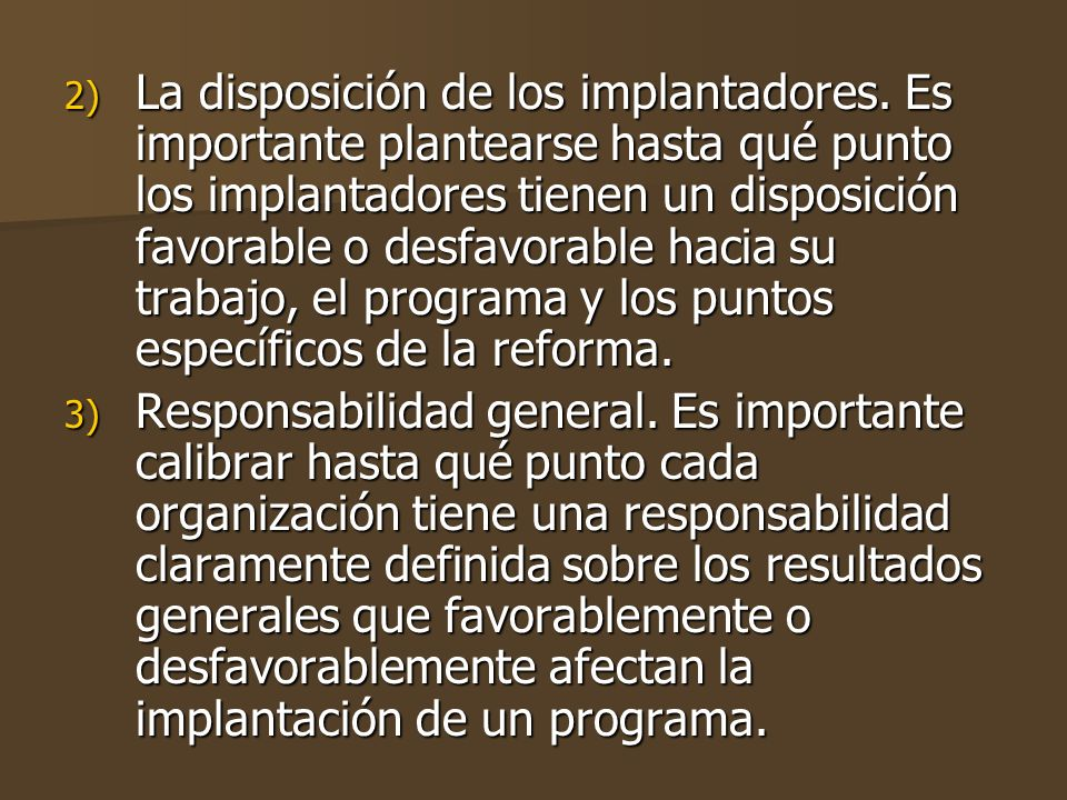 La disposición de los implantadores