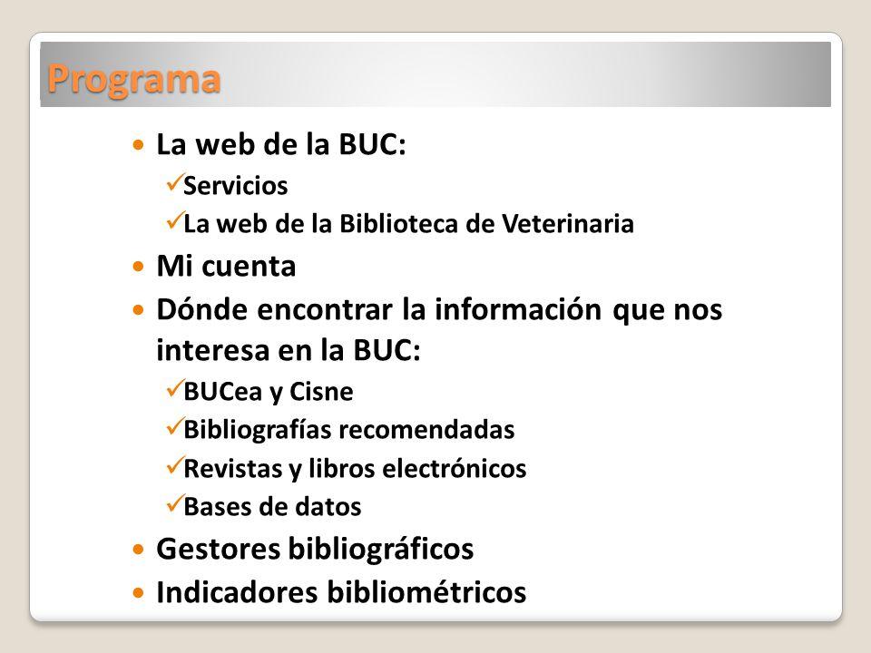 Programa La web de la BUC: Mi cuenta