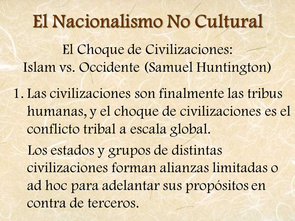 El Choque de Civilizaciones: Islam vs. Occidente (Samuel Huntington)