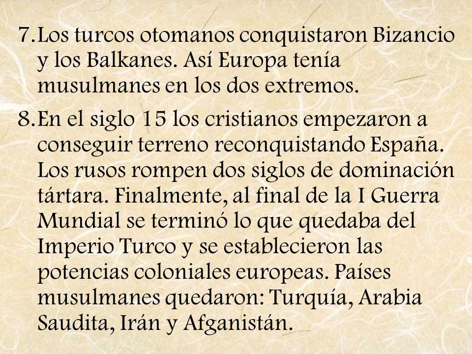 Los turcos otomanos conquistaron Bizancio y los Balkanes