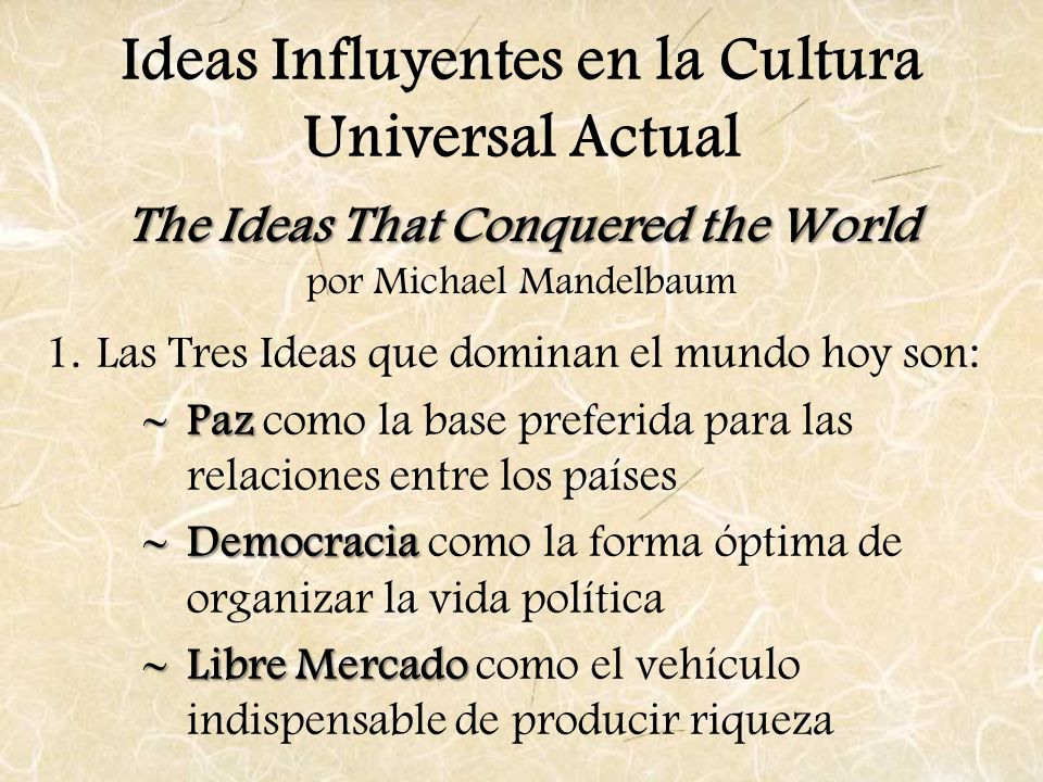The Ideas That Conquered the World por Michael Mandelbaum