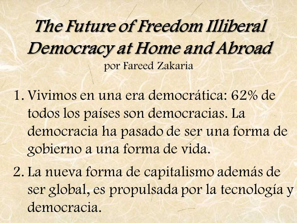 The Future of Freedom Illiberal Democracy at Home and Abroad por Fareed Zakaria