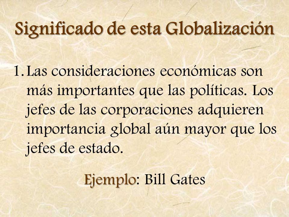 Significado de esta Globalización