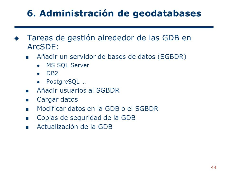 6. Administración de geodatabases