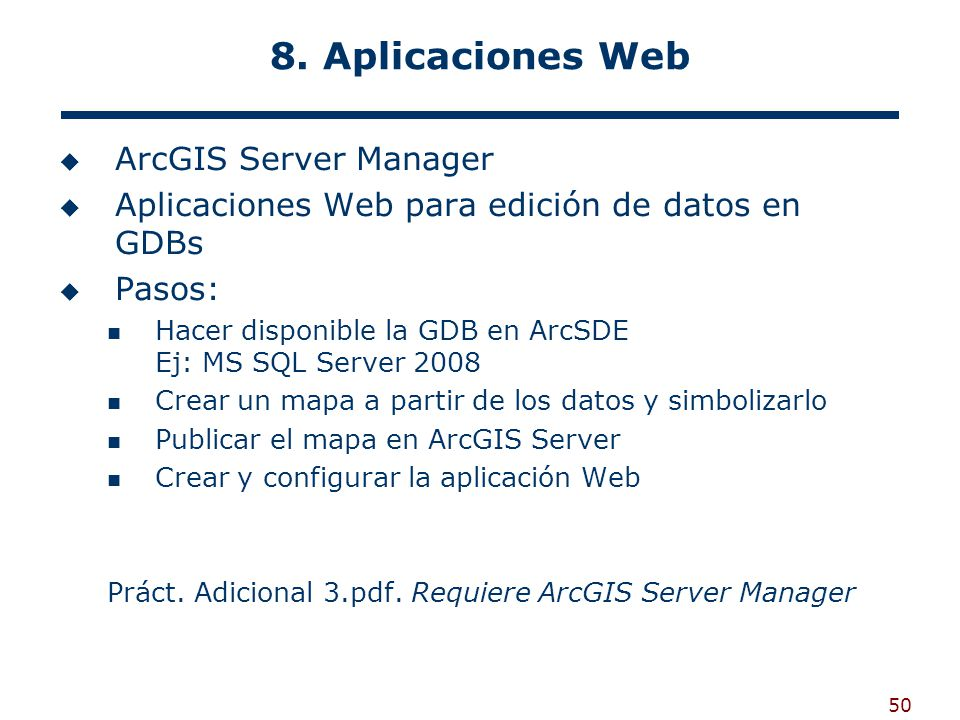 8. Aplicaciones Web ArcGIS Server Manager