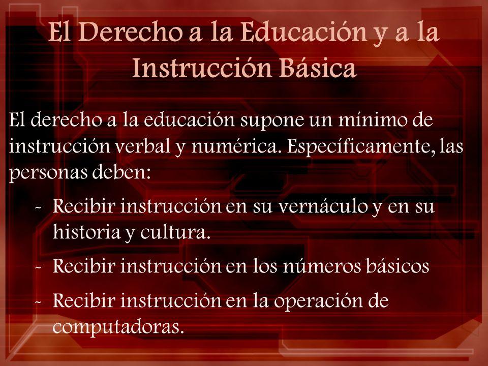 El Derecho a la Educación y a la Instrucción Básica