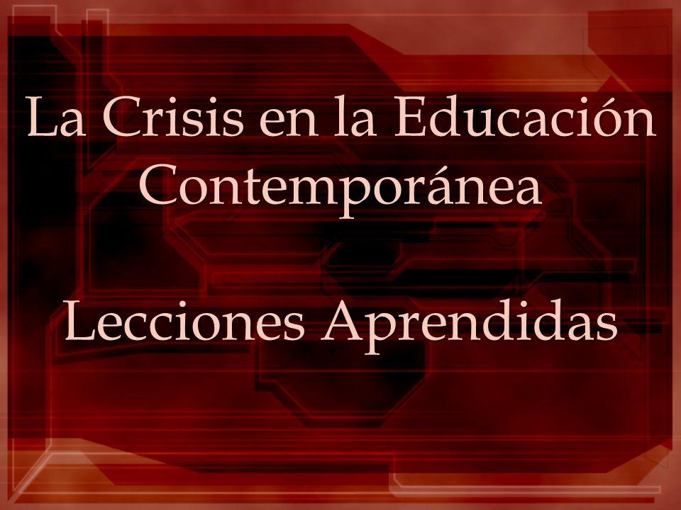 La Crisis en la Educación Contemporánea