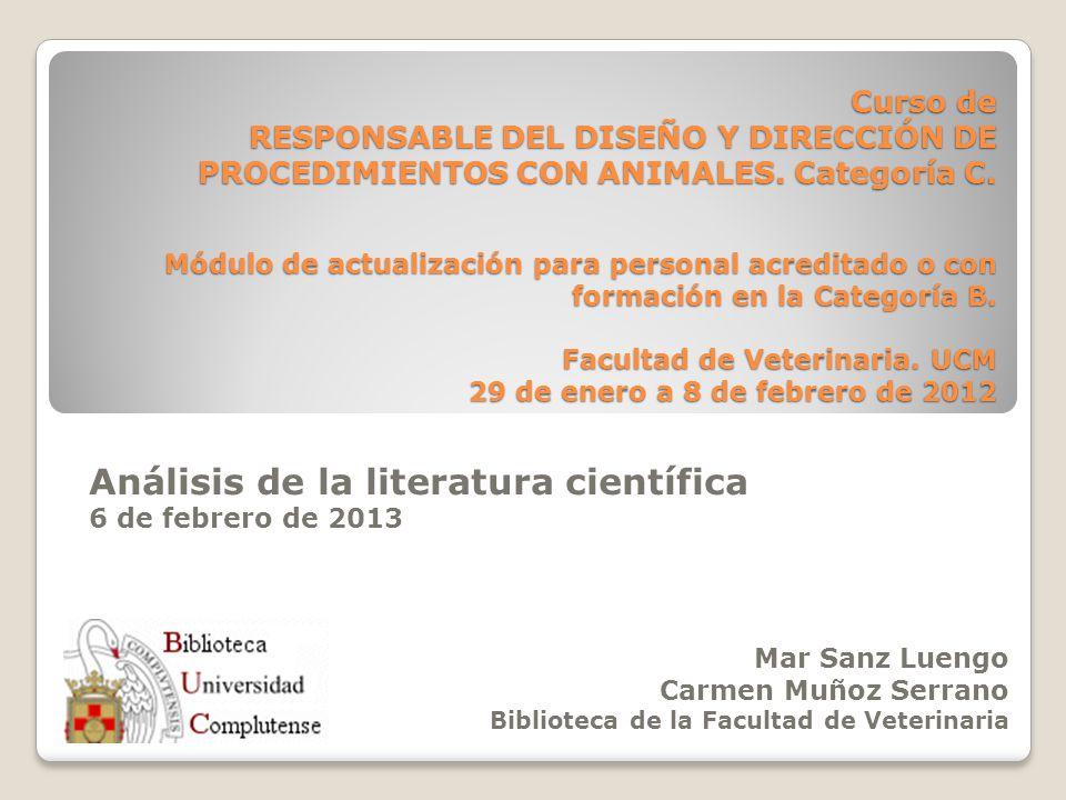 Análisis de la literatura científica 6 de febrero de 2013