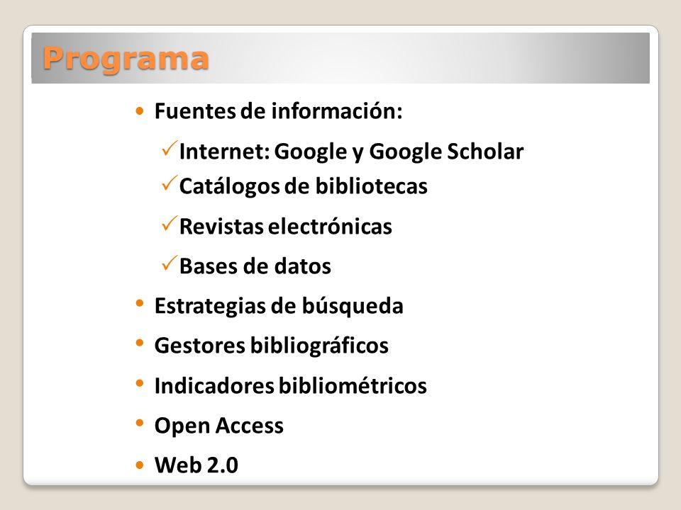 Programa Fuentes de información: Internet: Google y Google Scholar
