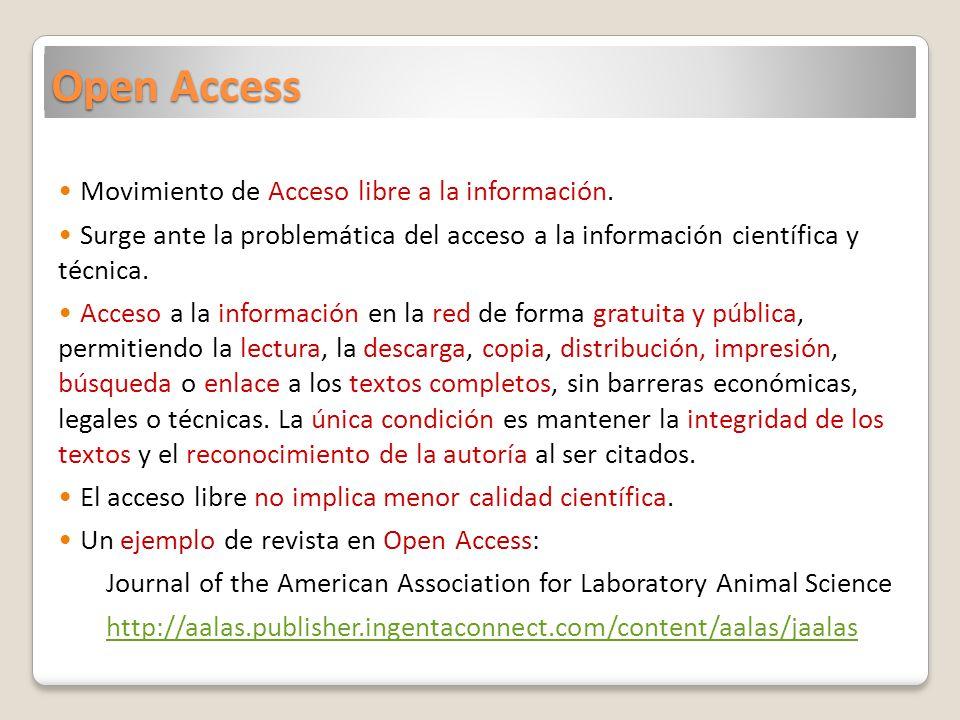 Open Access Movimiento de Acceso libre a la información.