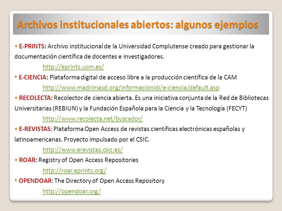 Archivos institucionales abiertos: algunos ejemplos