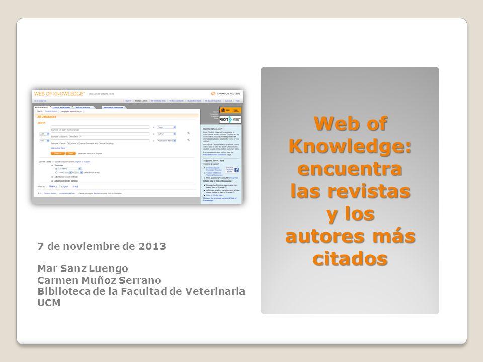 Web of Knowledge: encuentra las revistas y los autores más citados
