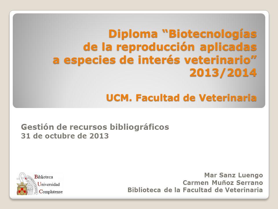Gestión de recursos bibliográficos 31 de octubre de 2013