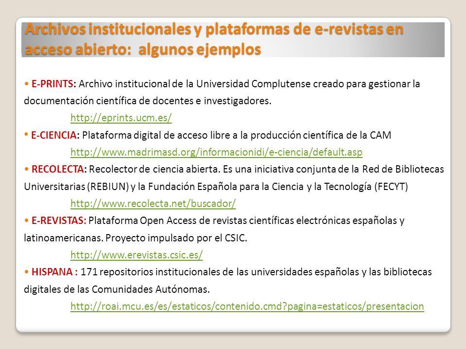 Archivos institucionales y plataformas de e-revistas en acceso abierto: algunos ejemplos