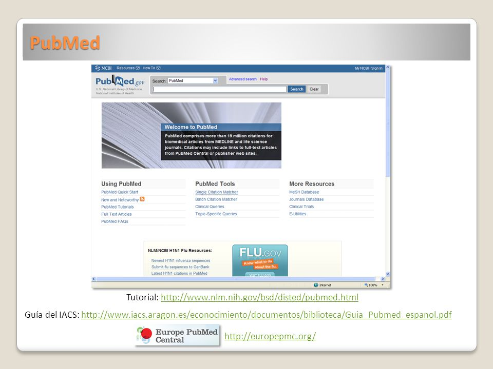 Tutorial: http://www.nlm.nih.gov/bsd/disted/pubmed.html