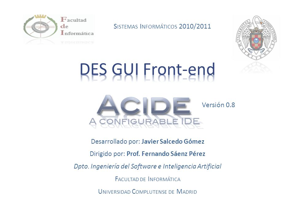 DES GUI Front-end Sistemas Informáticos 2010/2011 Versión 0.8