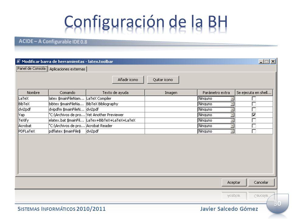 Configuración de la BH 30 Sistemas Informáticos 2010/2011