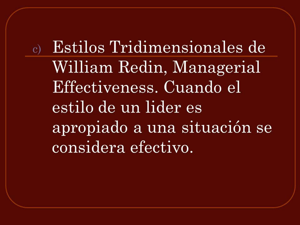 Estilos Tridimensionales de William Redin, Managerial Effectiveness