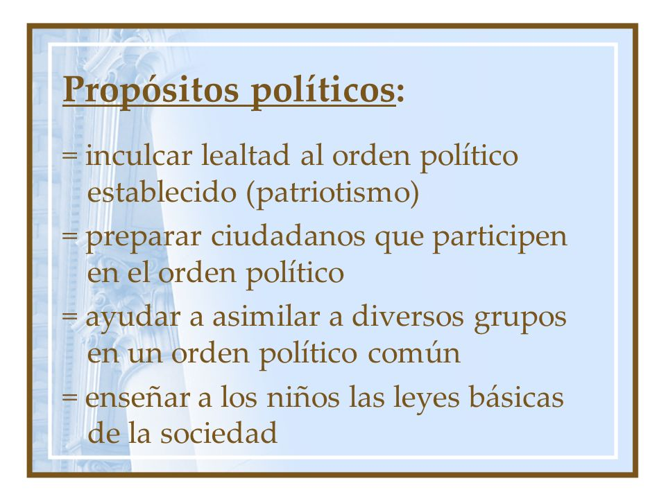 Propósitos políticos: