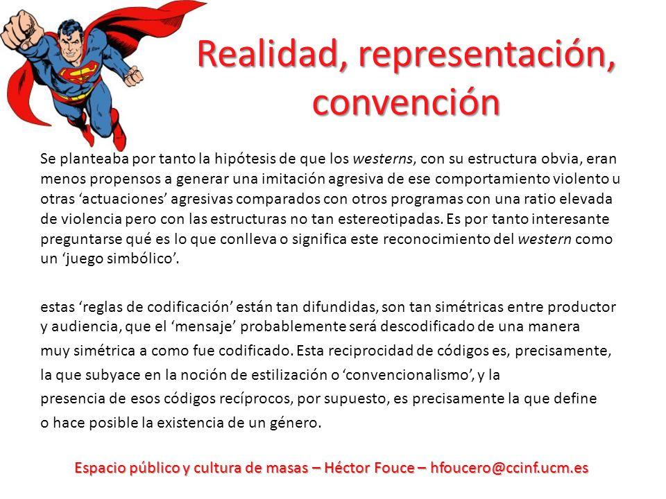 Realidad, representación, convención