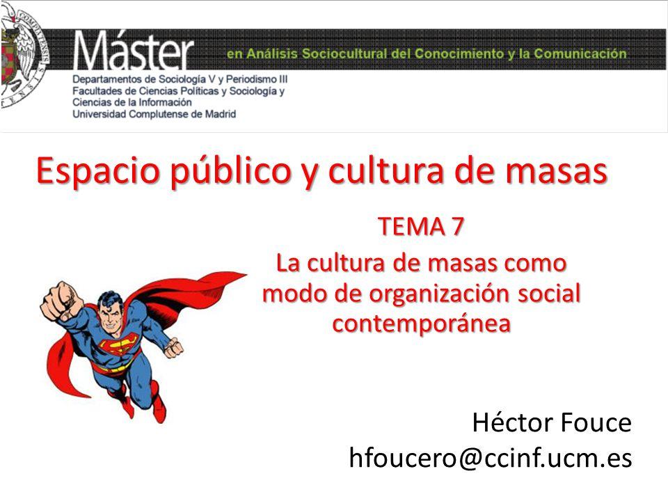 Espacio público y cultura de masas