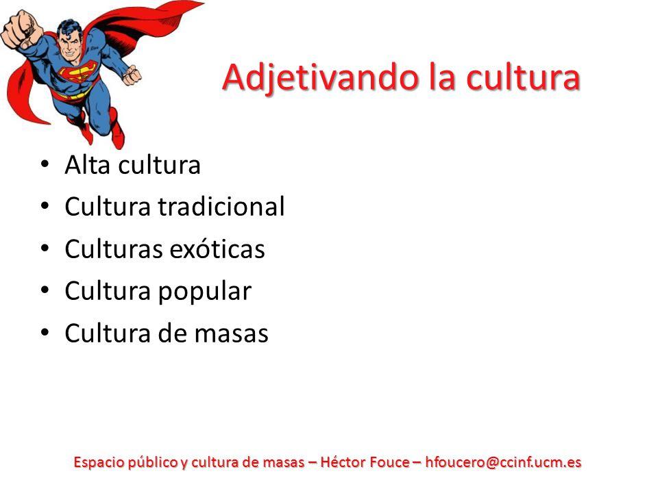 Adjetivando la cultura