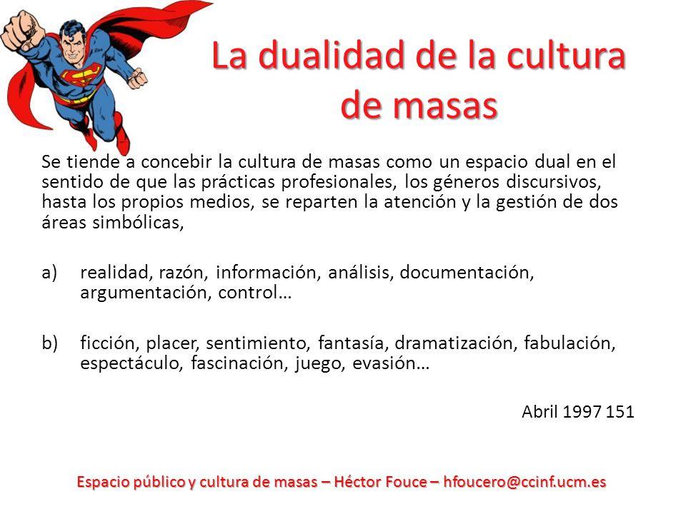 La dualidad de la cultura de masas