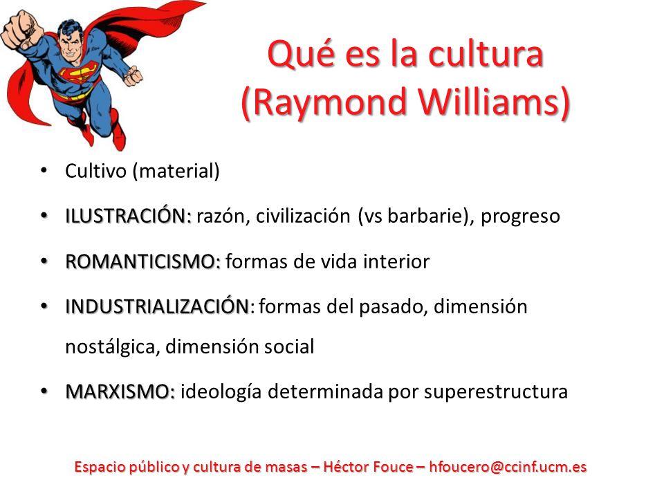 Qué es la cultura (Raymond Williams)