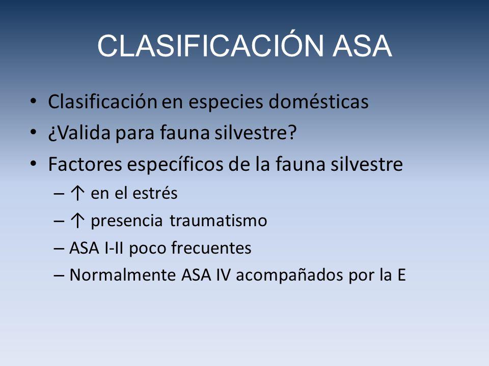 CLASIFICACIÓN ASA Clasificación en especies domésticas