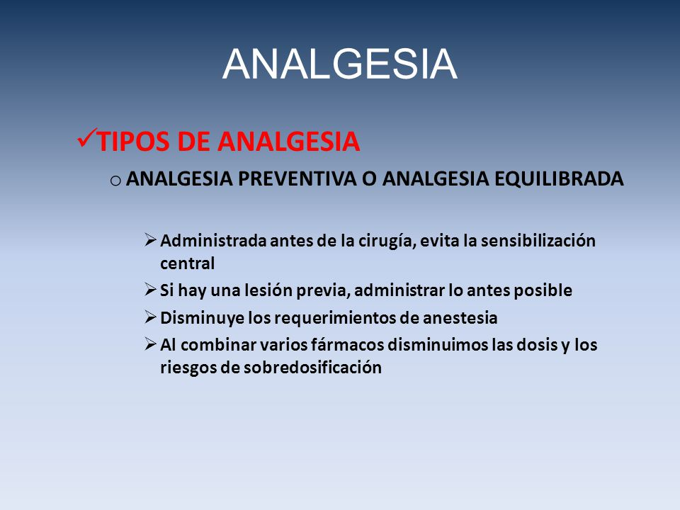 ANALGESIA TIPOS DE ANALGESIA