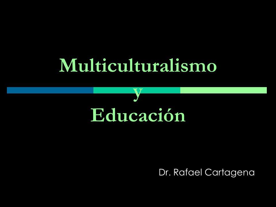 Multiculturalismo y Educación