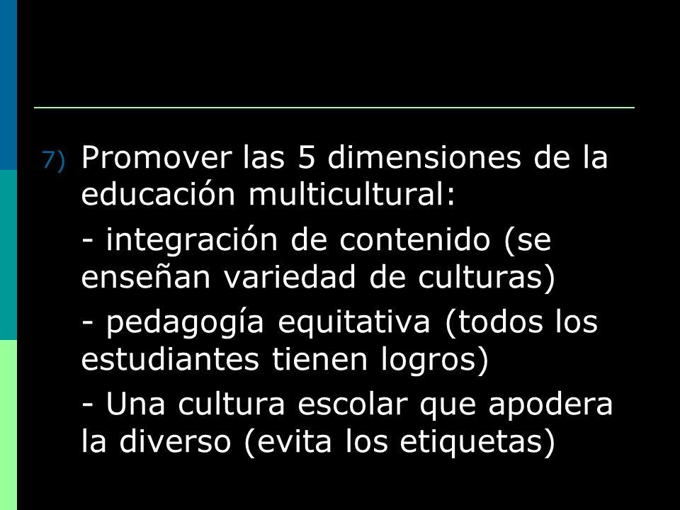 Promover las 5 dimensiones de la educación multicultural: