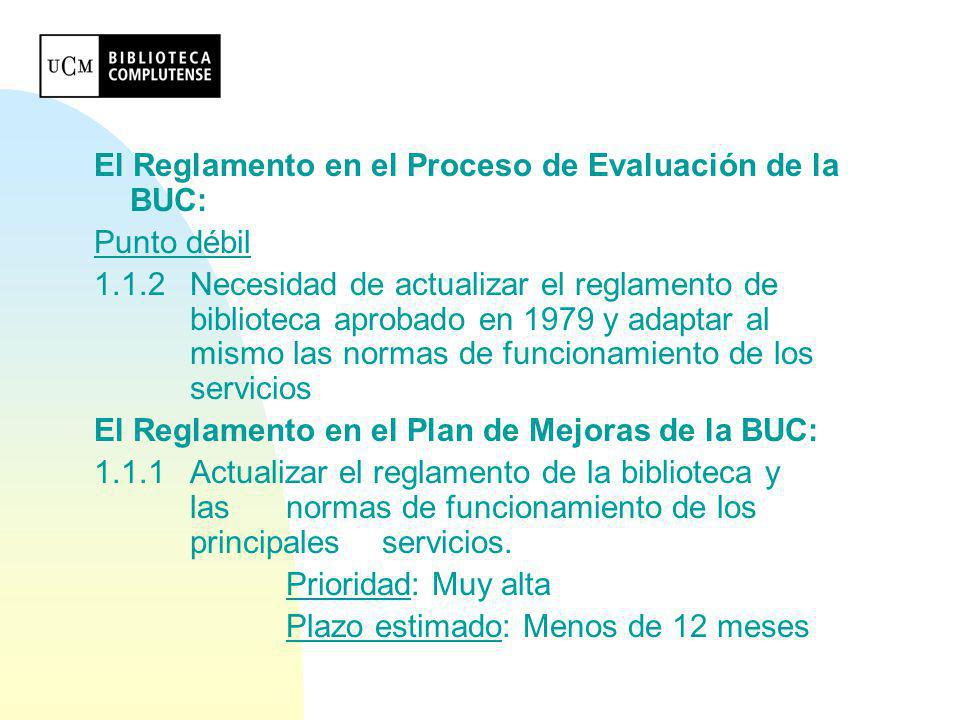 El Reglamento en el Proceso de Evaluación de la BUC: