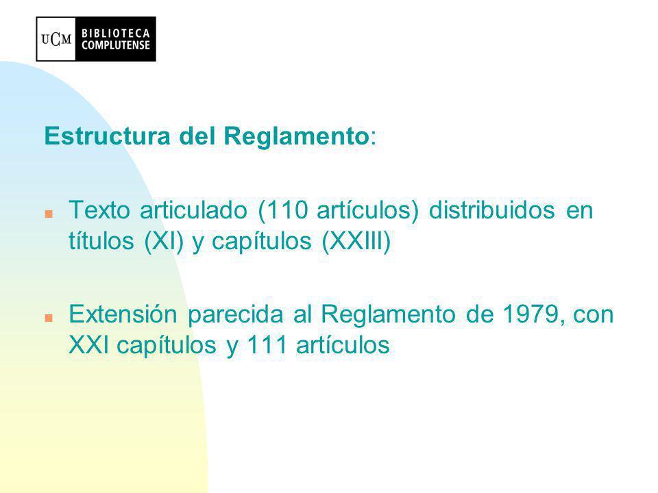 Estructura del Reglamento: