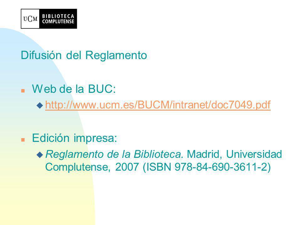 Difusión del Reglamento Web de la BUC: