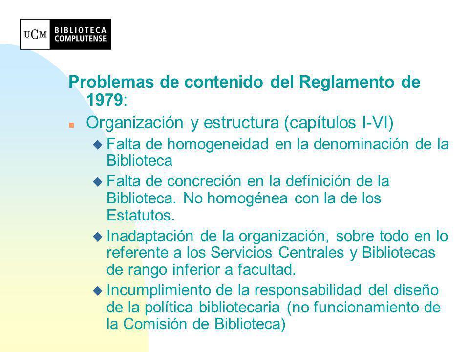 Problemas de contenido del Reglamento de 1979: