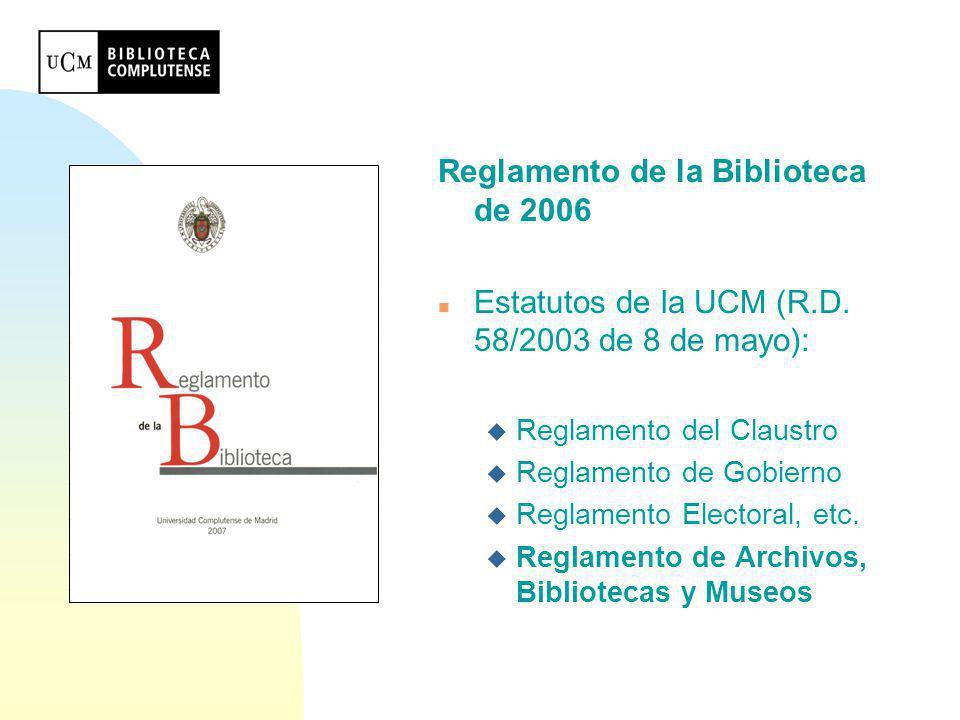 Reglamento de la Biblioteca de 2006
