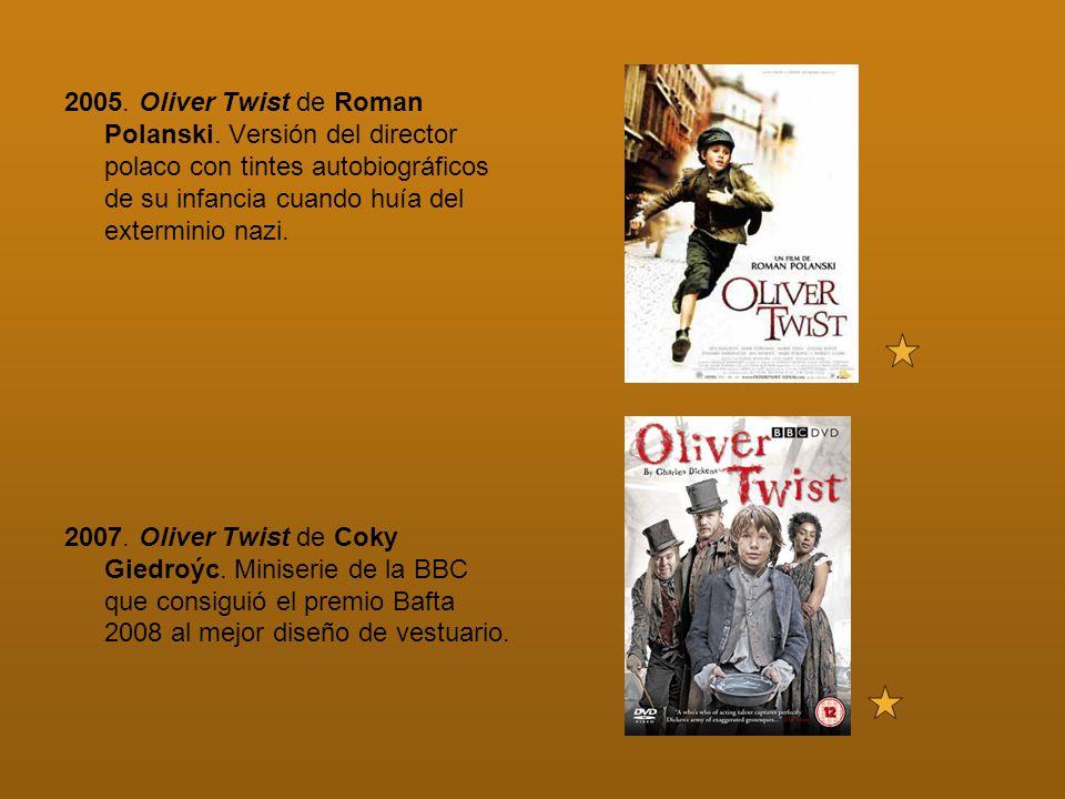 2005. Oliver Twist de Roman Polanski
