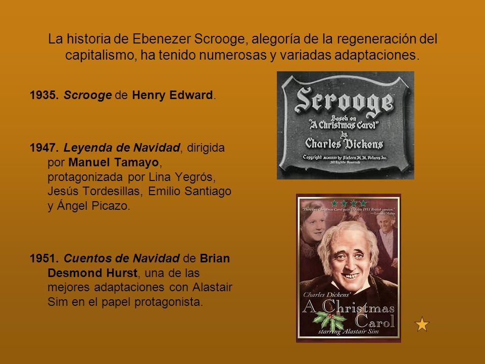 La historia de Ebenezer Scrooge, alegoría de la regeneración del capitalismo, ha tenido numerosas y variadas adaptaciones.
