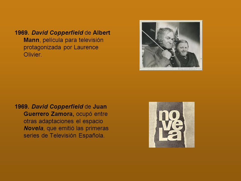 1969. David Copperfield de Albert Mann, película para televisión protagonizada por Laurence Olivier.