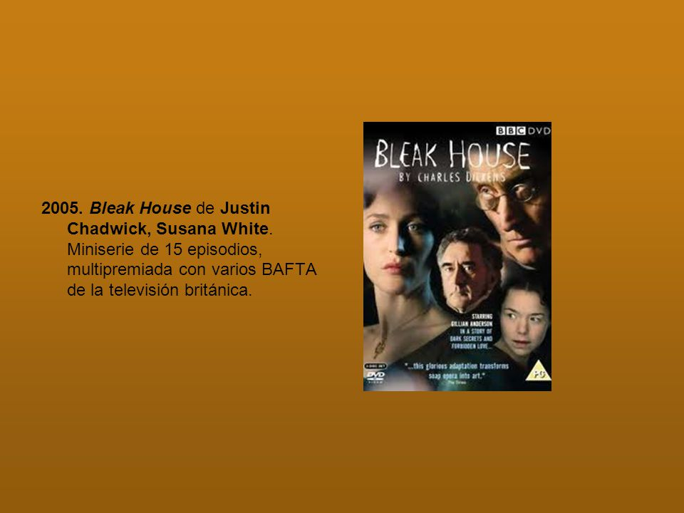 2005. Bleak House de Justin Chadwick, Susana White