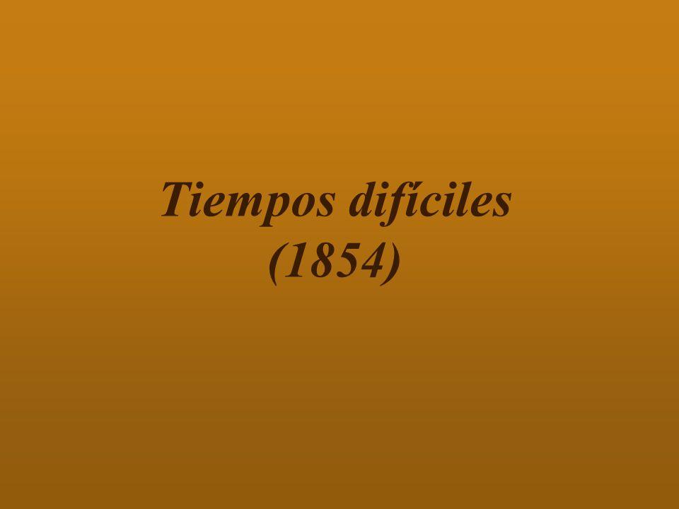 Tiempos difíciles (1854)