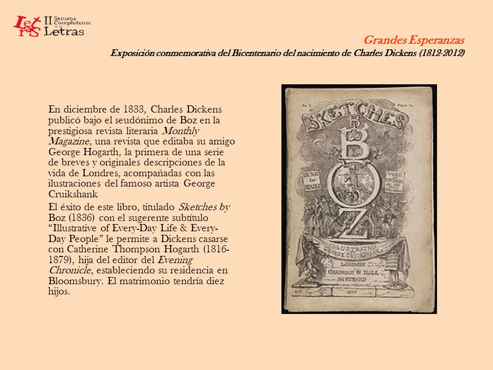 Grandes Esperanzas Exposición conmemorativa del Bicentenario del nacimiento de Charles Dickens (1812-2012)